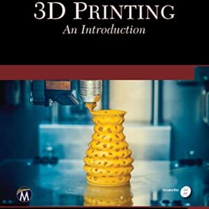 3D Printing An Introduction
