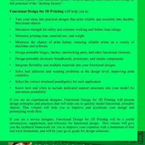Functional Design for 3D Printing Designing 3d printed things for